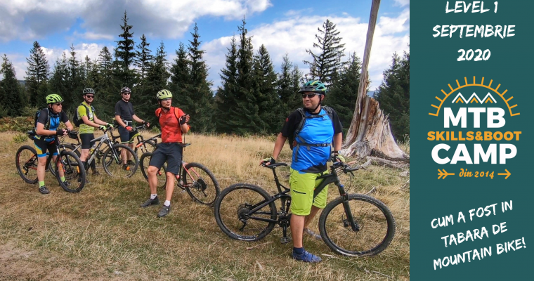 CUM A FOST IN TABARA DE MOUNTAIN BIKE MTB Skills and Boot CAMP Level 1 Septembrie 2020