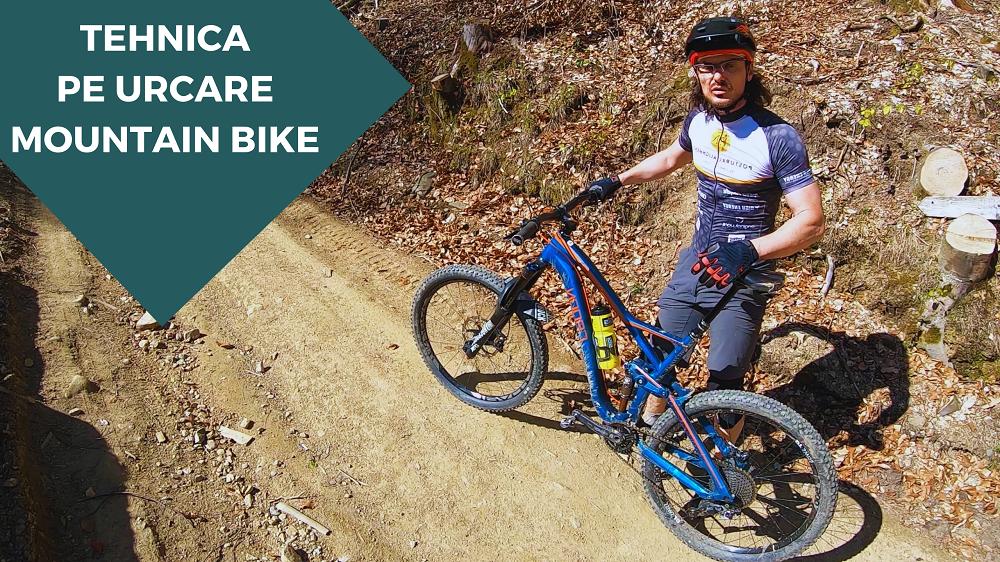 Tehnica de urcare pe mountain bike