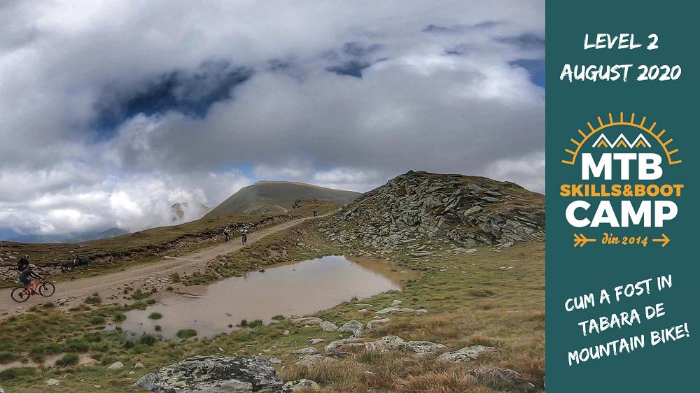 CUM A FOST IN TABARA DE MOUNTAIN BIKE MTB Skills and Boot CAMP LEVEL 2 AUGUST 2020